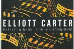 Elliot Carter's String Quartets (Sony Classical 88843033832)