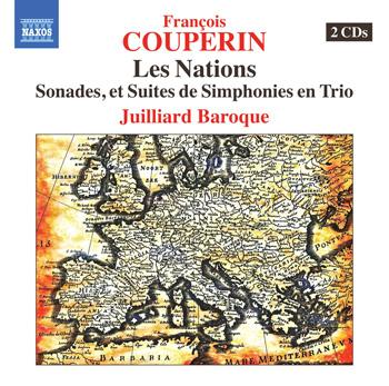 Juilliard Baroque: Francois Couperin Les Nations