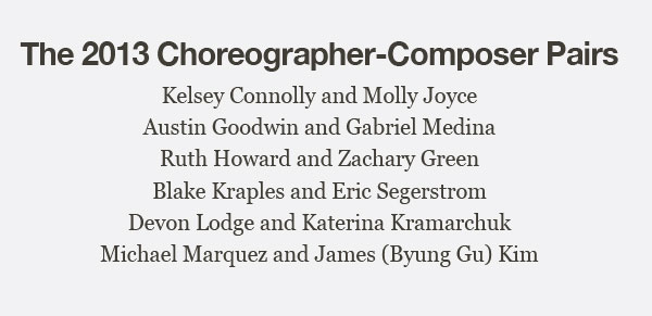 The 2013 Choreographer-Composer Pairs